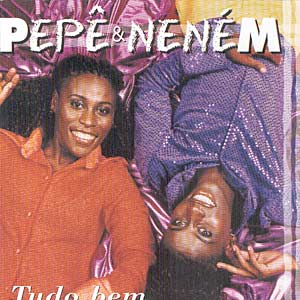 Pepê e Neném - No auge de sua fama...